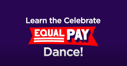 Celebrate Equal Pay - the dance!