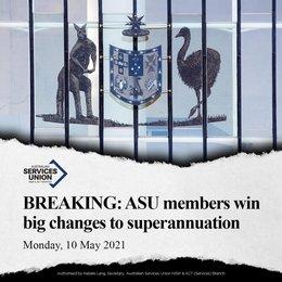 ASU members win big changes to superannuation