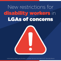 New Restrictions for LGAs of Concern - Disability Sector