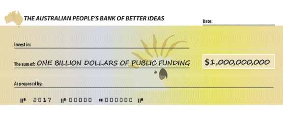 Cheque for a billion dollars from the People's Bank of Better Ideas