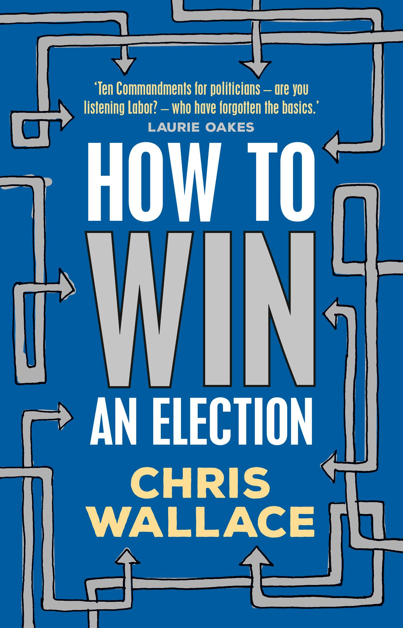 Cover of book How to win an election