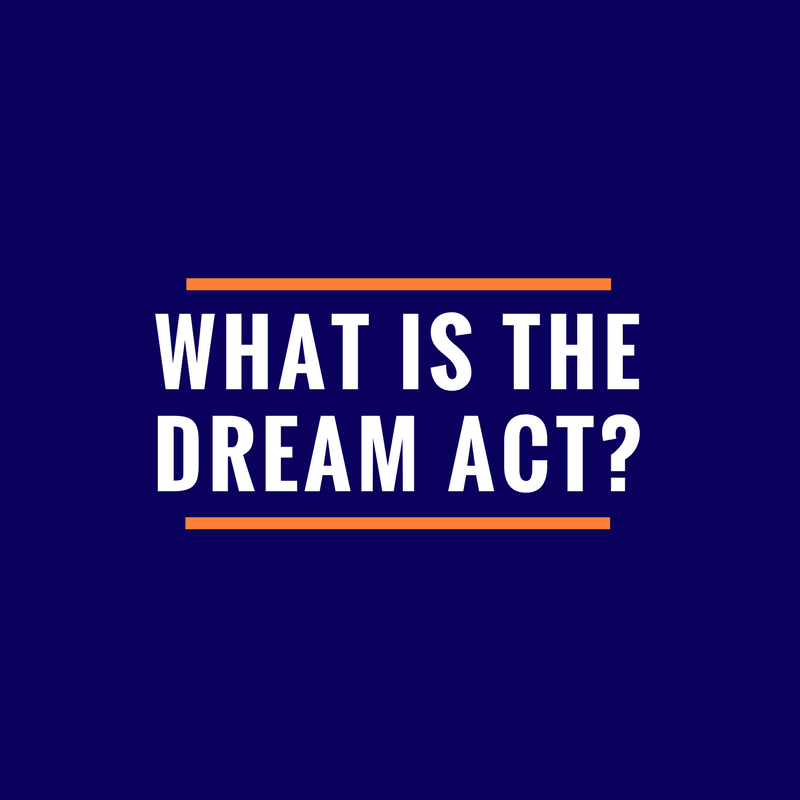 What_is_the_Dream_Act_.png
