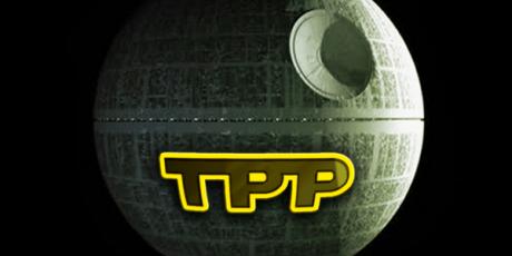 #StoptheTPP DeathStar