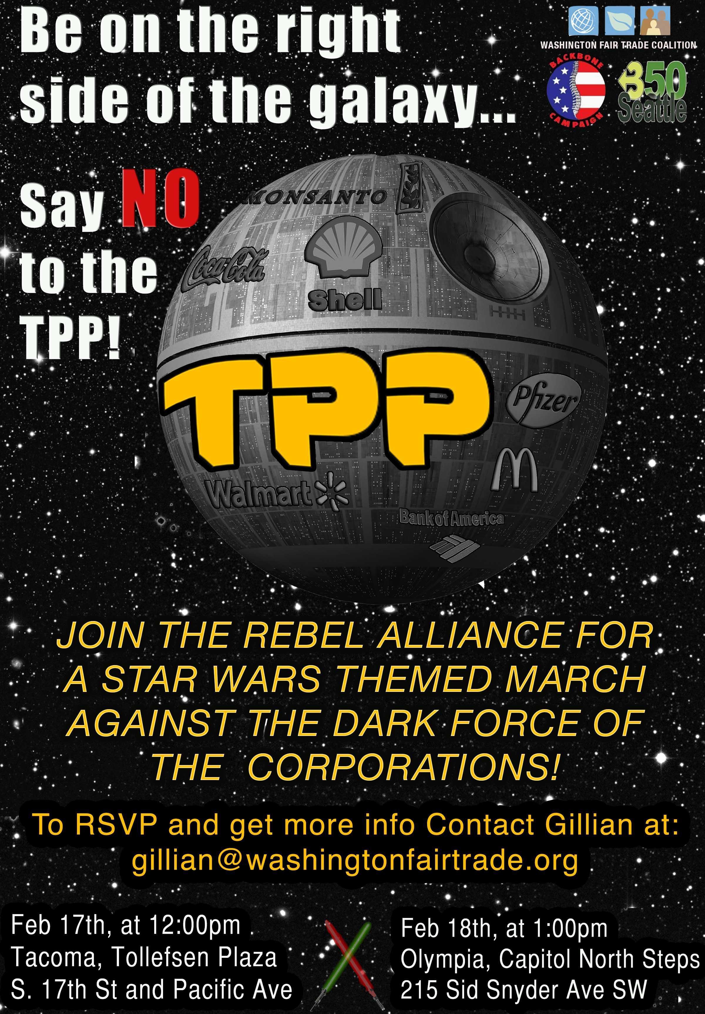 Join the Rebel Alliance in Olympia Defeat the TPP Death Star