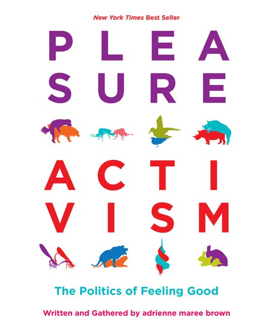 Cover of the book Pleasure Activism by adrienne maree brown