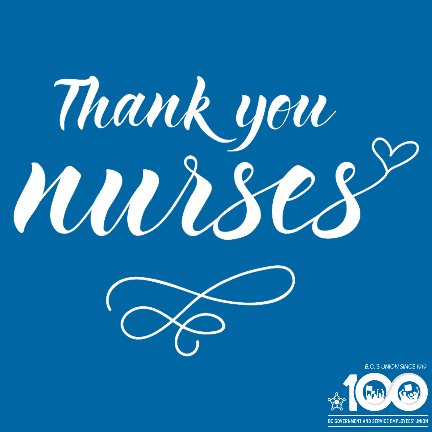 Thank you Nurses. From BCGEU
