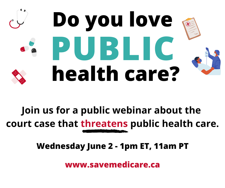 Do you love public health care? Join us for a public webinar on June 2.