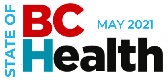 State of BC Health May 2021