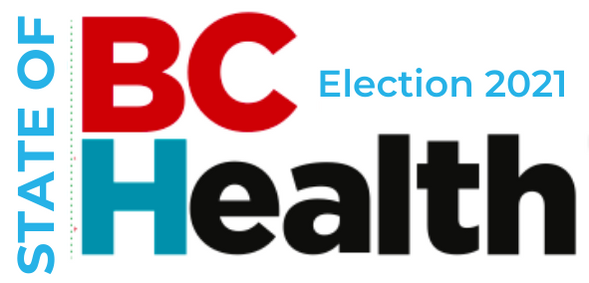 State of BC Health Election 2021