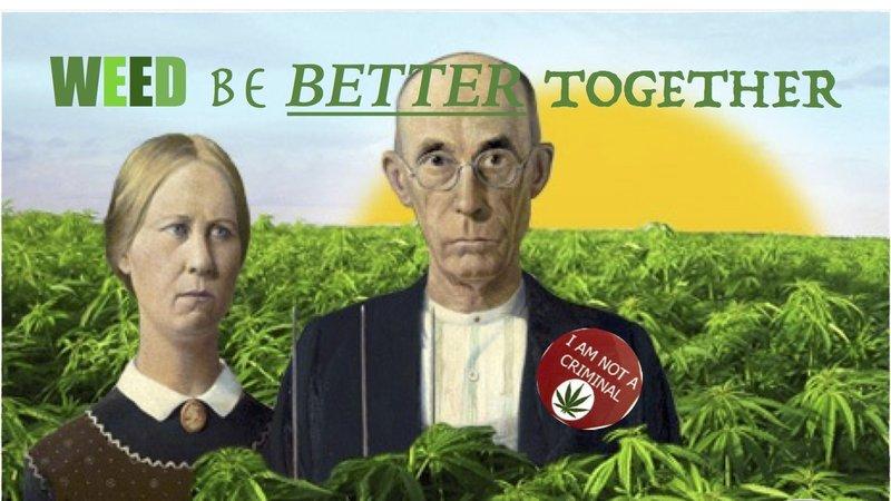 WeedBeBetterTogether.jpg