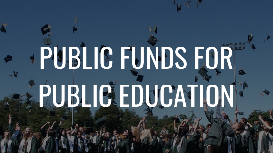 Public Funds for Public Education