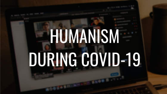 Humanism during COVID-19