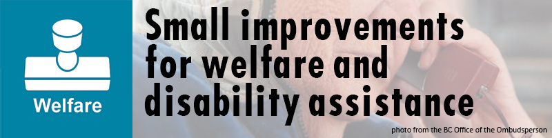 Small steps on welfare and disability assistance