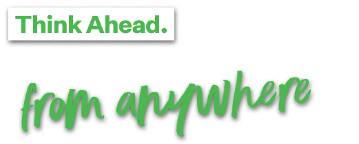Think Ahead. Party Vote Green from anywhere