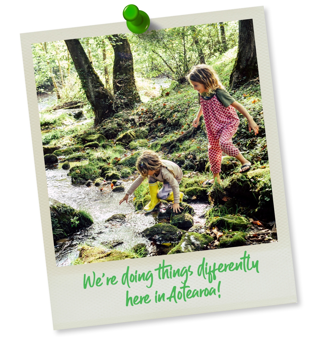 picture of children crossing a stream. text reads we're doing things differently.