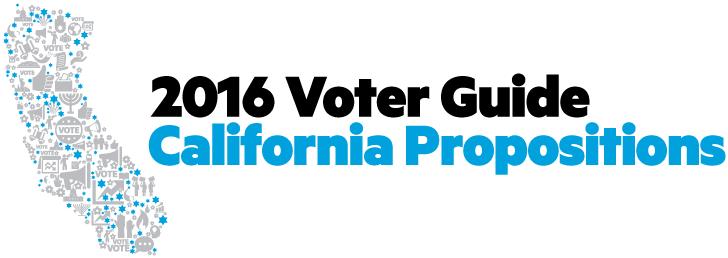 2016 California Voter Guide