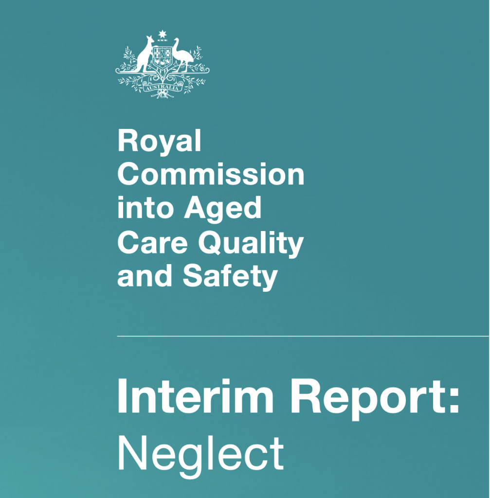 The Aged Care Royal Commission's interim report: Neglect
