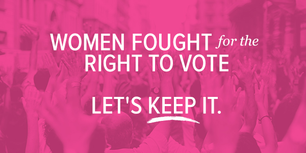 Women_fought_for_the_right_to_vote_lets_keep_it.jpg