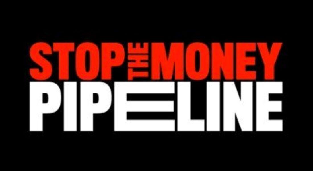 Stop the Money Pipeline Coalition image