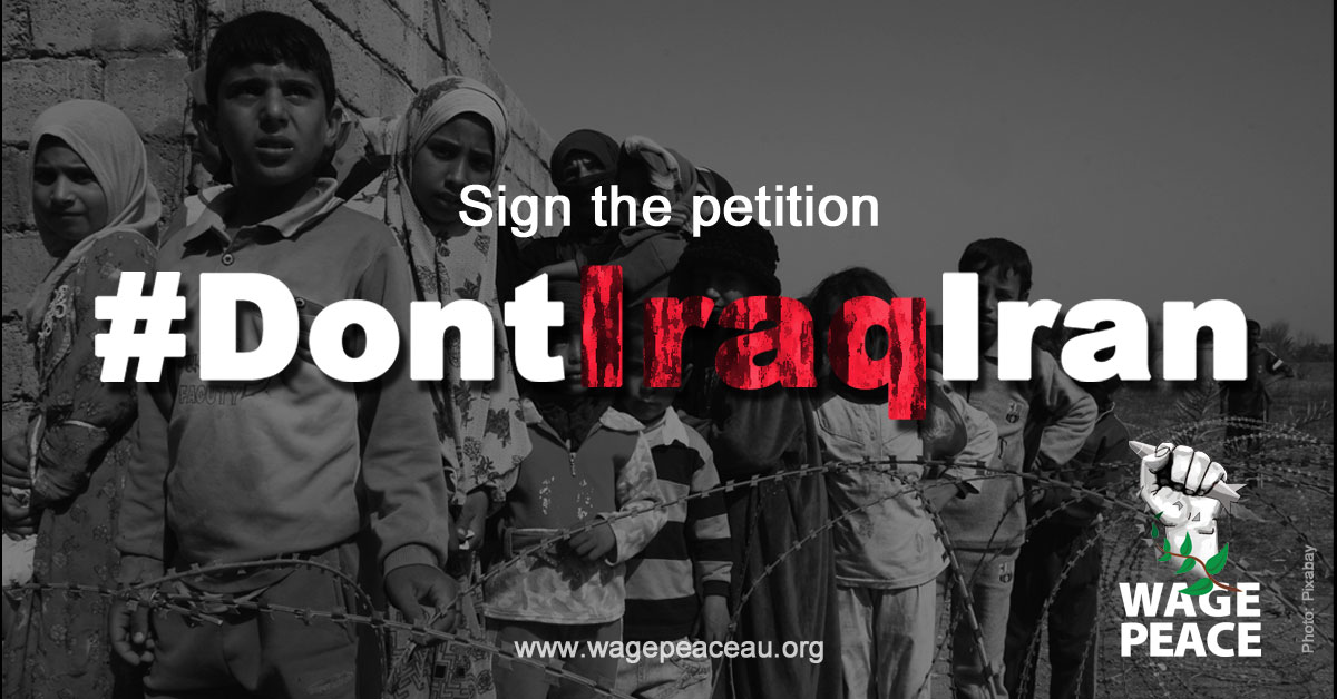 Don't Iraq Iran with children of war petition