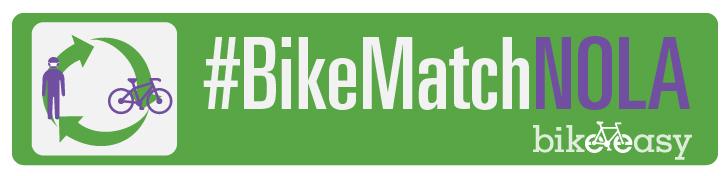 #BikeMatchNOLA