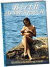 Birth As We Know It - International Version