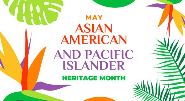 Asian American and Pacific Islander Month