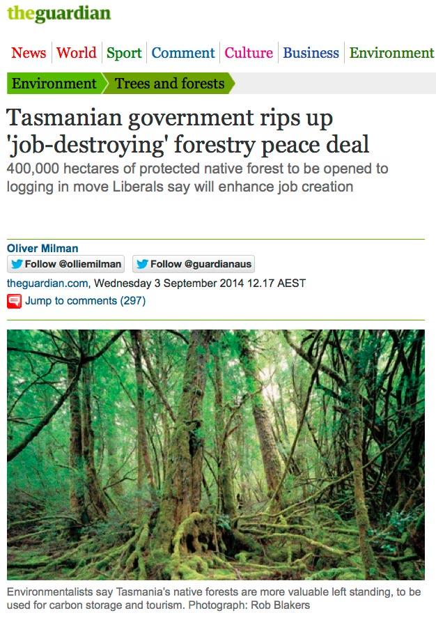 The Guardian - Tasmanian government rips up 'job-destroying' forestry peace deal