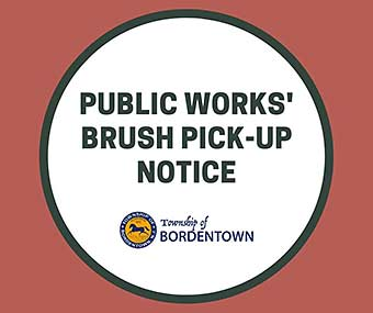 Public Works' Brush Pickup Notice
