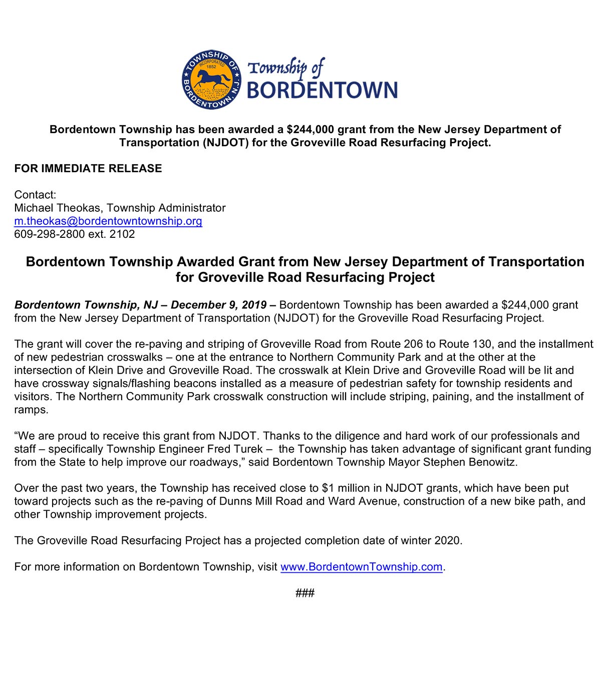 Bordentown Township has been awarded a $244,000 grant from the New Jersey Department of Transportation (NJDOT) for the Groveville Road Resurfacing Project.