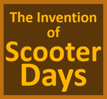 The_Invention_of_Scooter_Days2.png