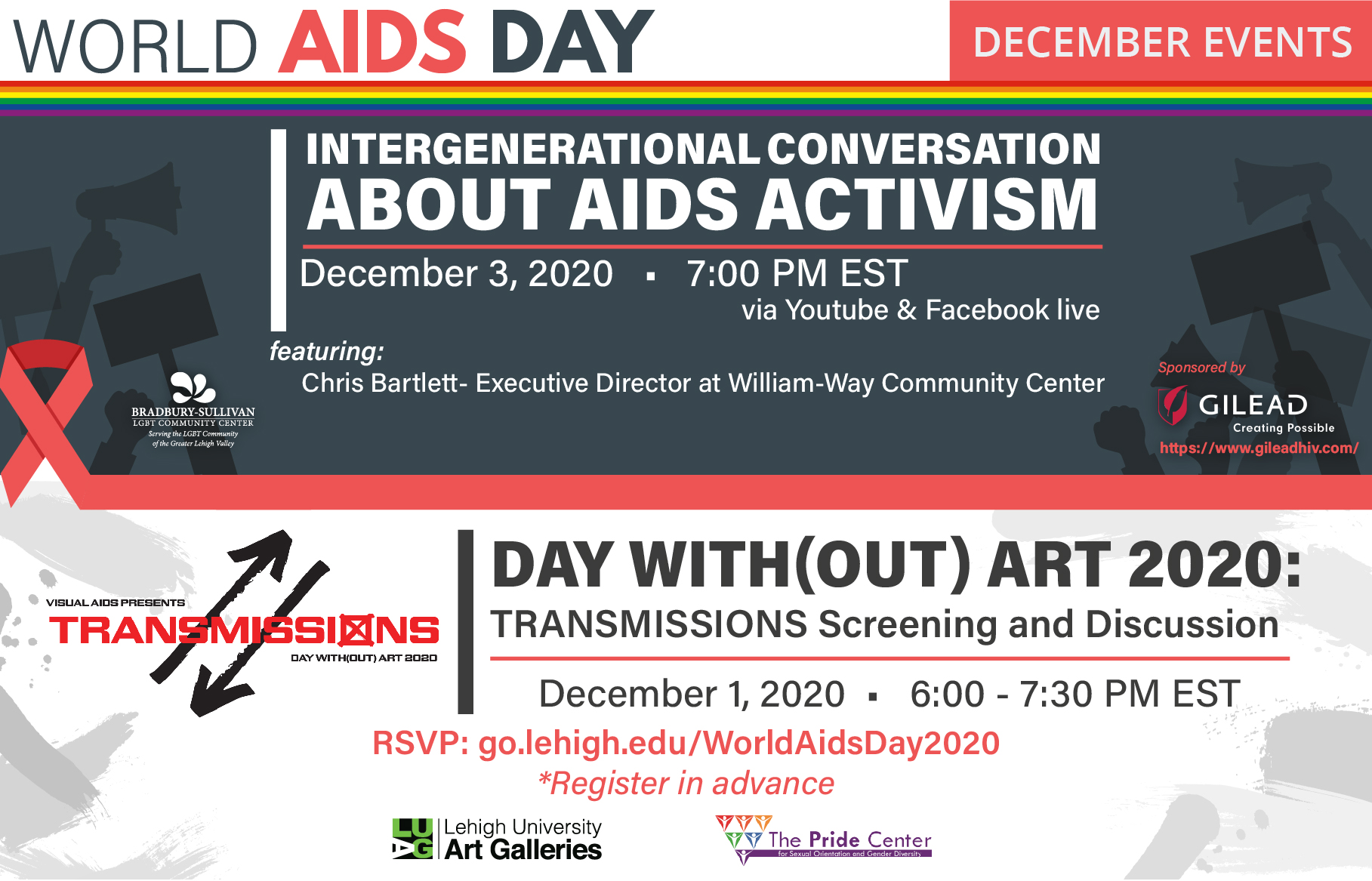 """Graphic title """"World AIDS Day: December Events"""" at top of page with a rainbow stripe below it. Beneath the stripe are two sections. The first, top section has information in white text on a gray background about the Intergenerational Conversation About Aids Activism event. The second, bottom section has information in black text on a white background on the Day With(out) Art 2020 event. The sections are separated by a red ribbon and red stripe."""