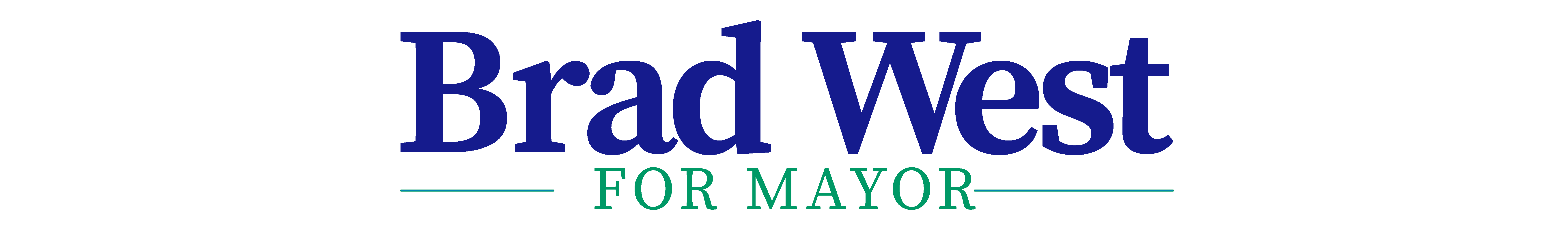 Brad West for Mayor