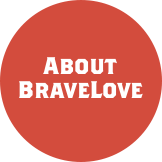 About Bravelove
