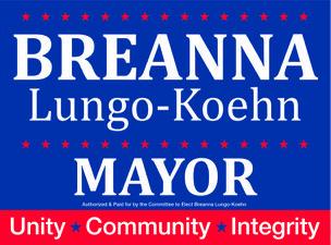 Breanna Lungo-Koehn for Mayor