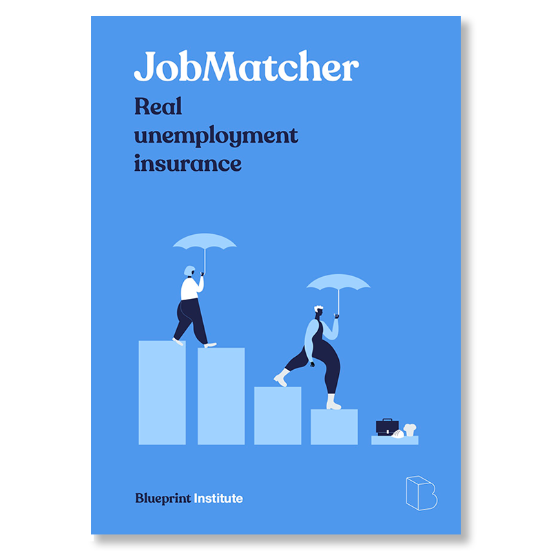 Read our Blueprint on reforming unemployment benefits