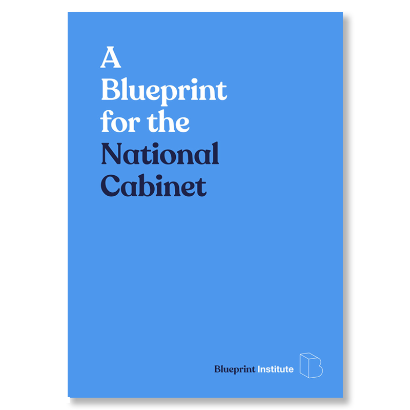 Read more in our National Cabinet Blueprint