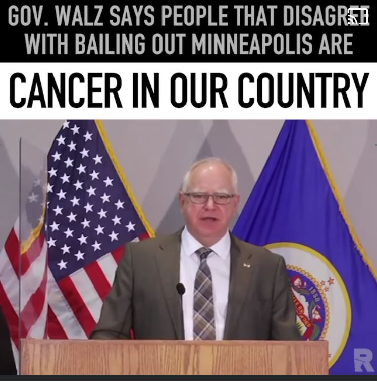 Walz_calls_those_who_disagree_A_Cancer_on_Our_Country.jpg