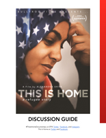 THIS IS HOME Discussion Guide
