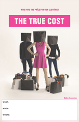 THE TRUE COST Screening Poster