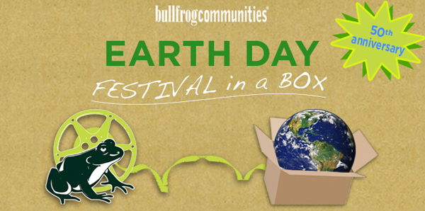 Bullfrog Communities Earth Day Special