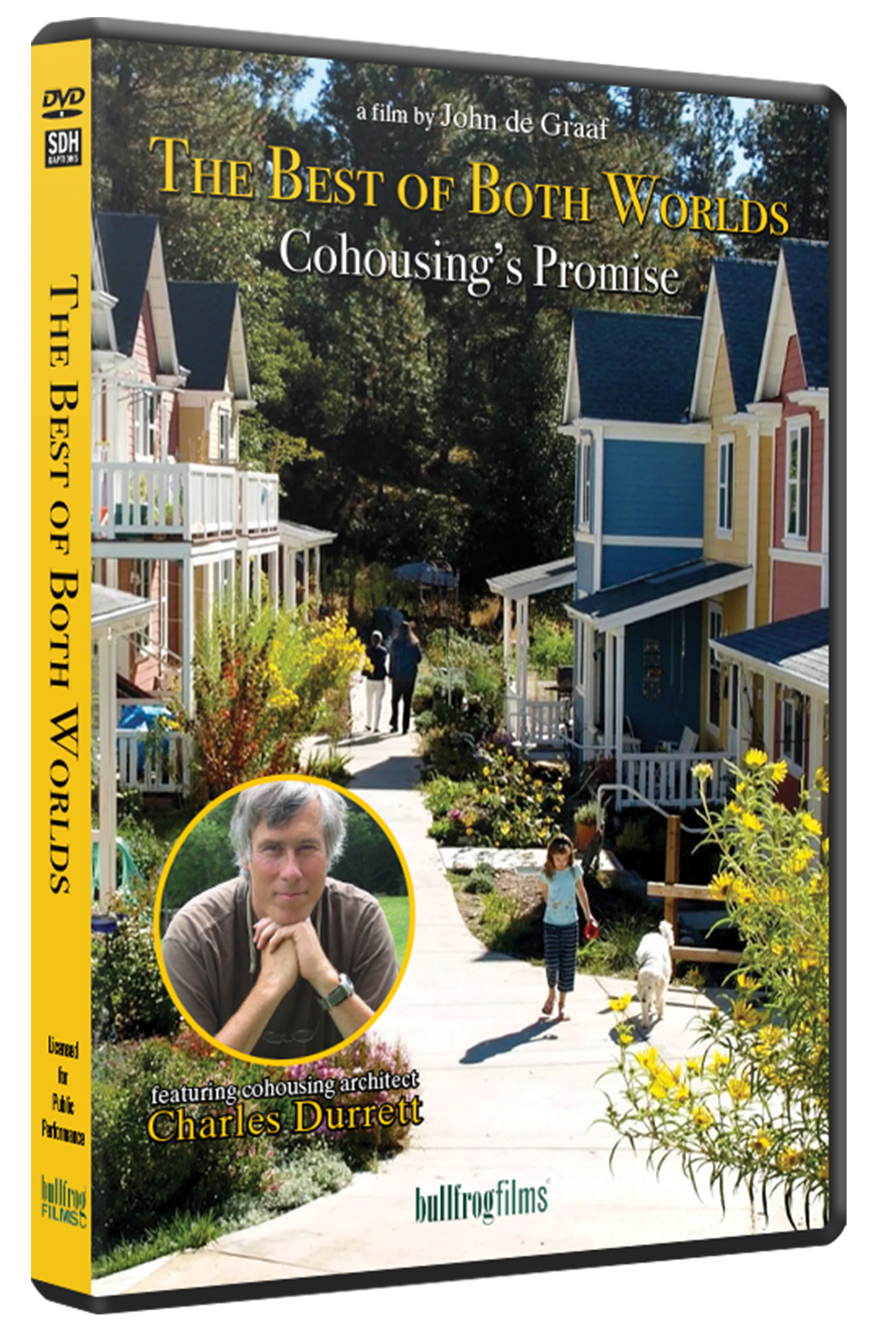 THE BEST OF BOTH WORLDS: COHOUSING'S PROMISE