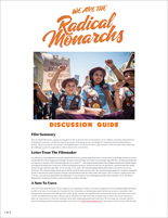 WE ARE THE RADICAL MONARCHS Discussion Guide