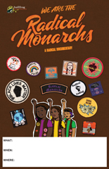 WE ARE THE RADICAL MONARCHS Screening Poster