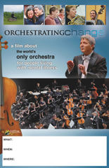 ORCHESTRATING CHANGE Screening Poster