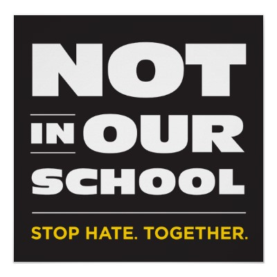 not_in_our_school_poster-r1af55a16e42f47df8fdebd6c3367df3e_a1lo_400.jpg