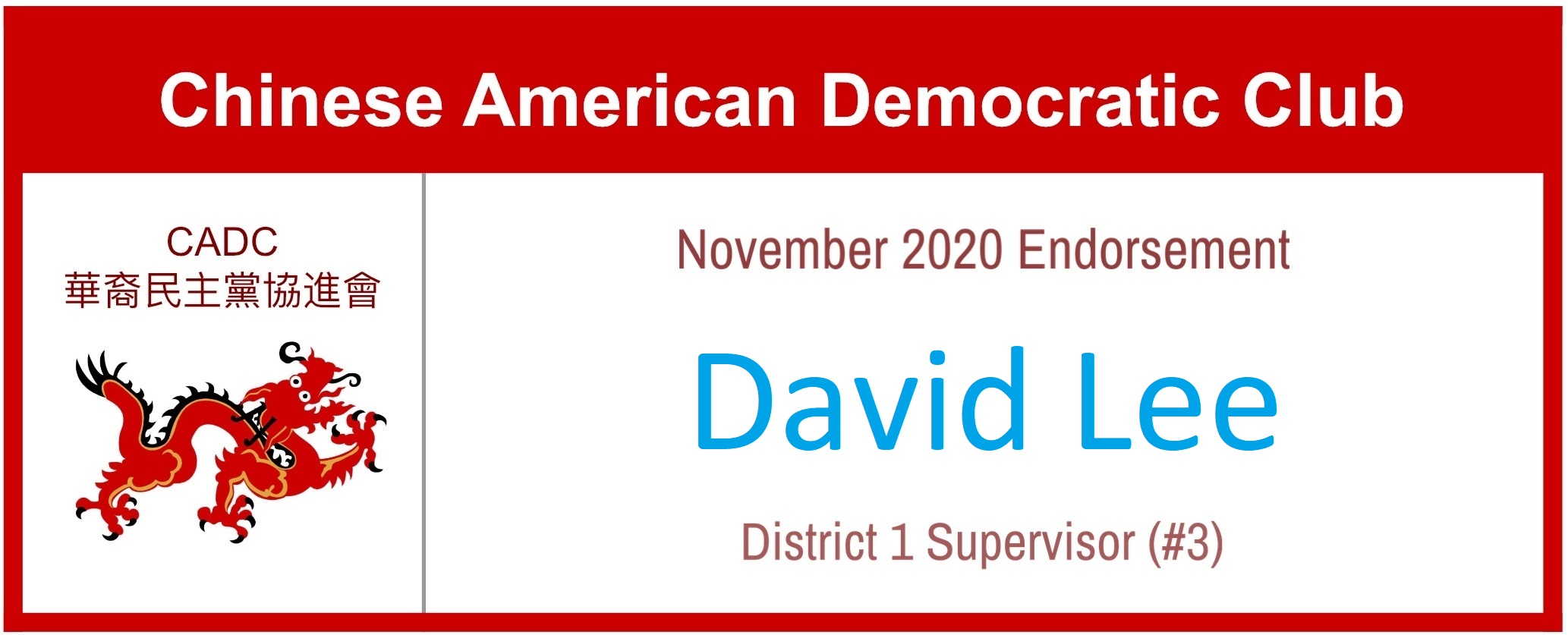 David Lee for District 1 Supervisor - CADC #3 Endorsement November 2020