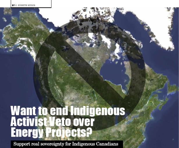 Want to end Indigenous Activist Veto over Energy Projects