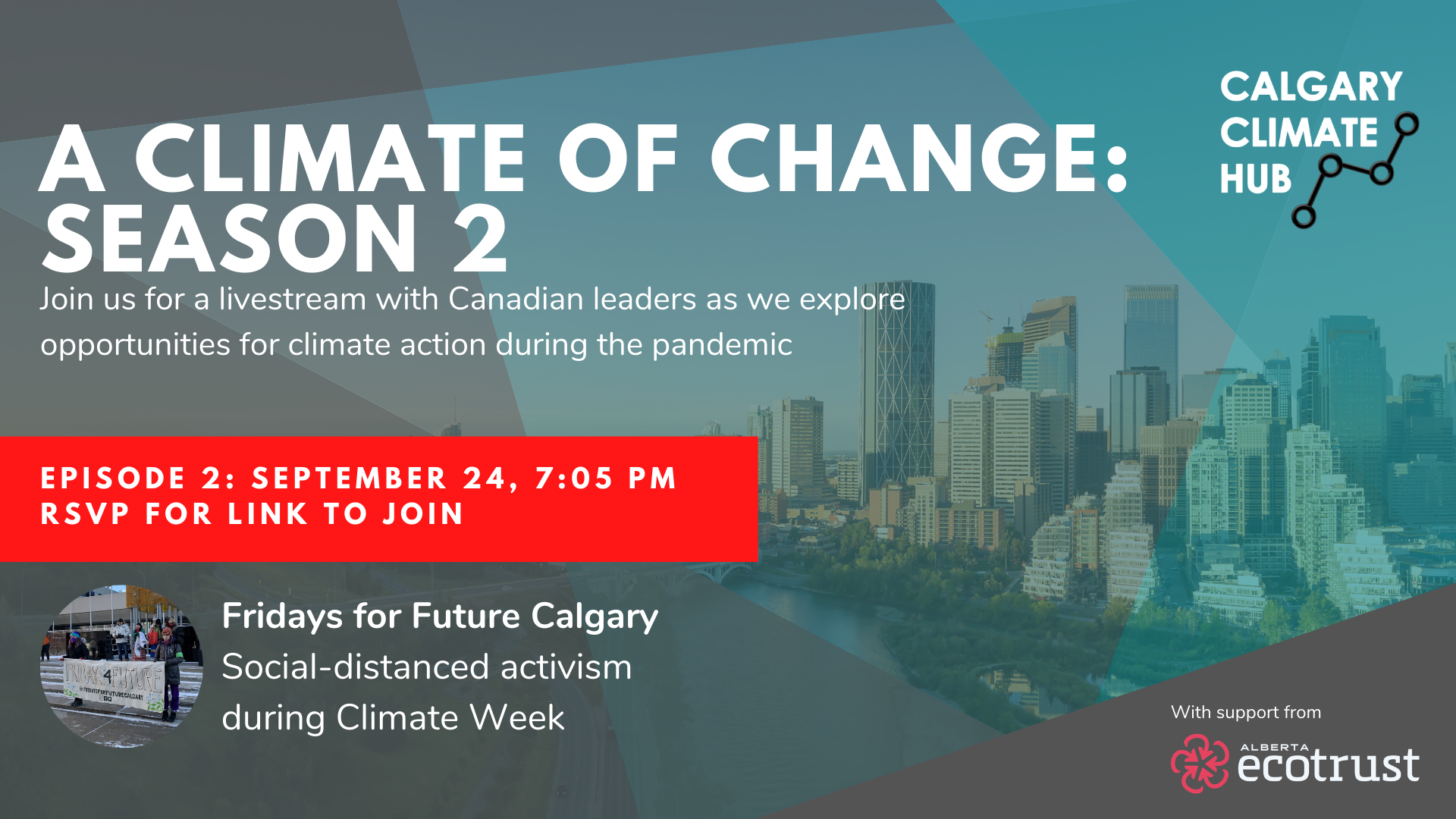 Poster for A Climate of Change Season 2 Episode 2 with Fridays for Future Calgary