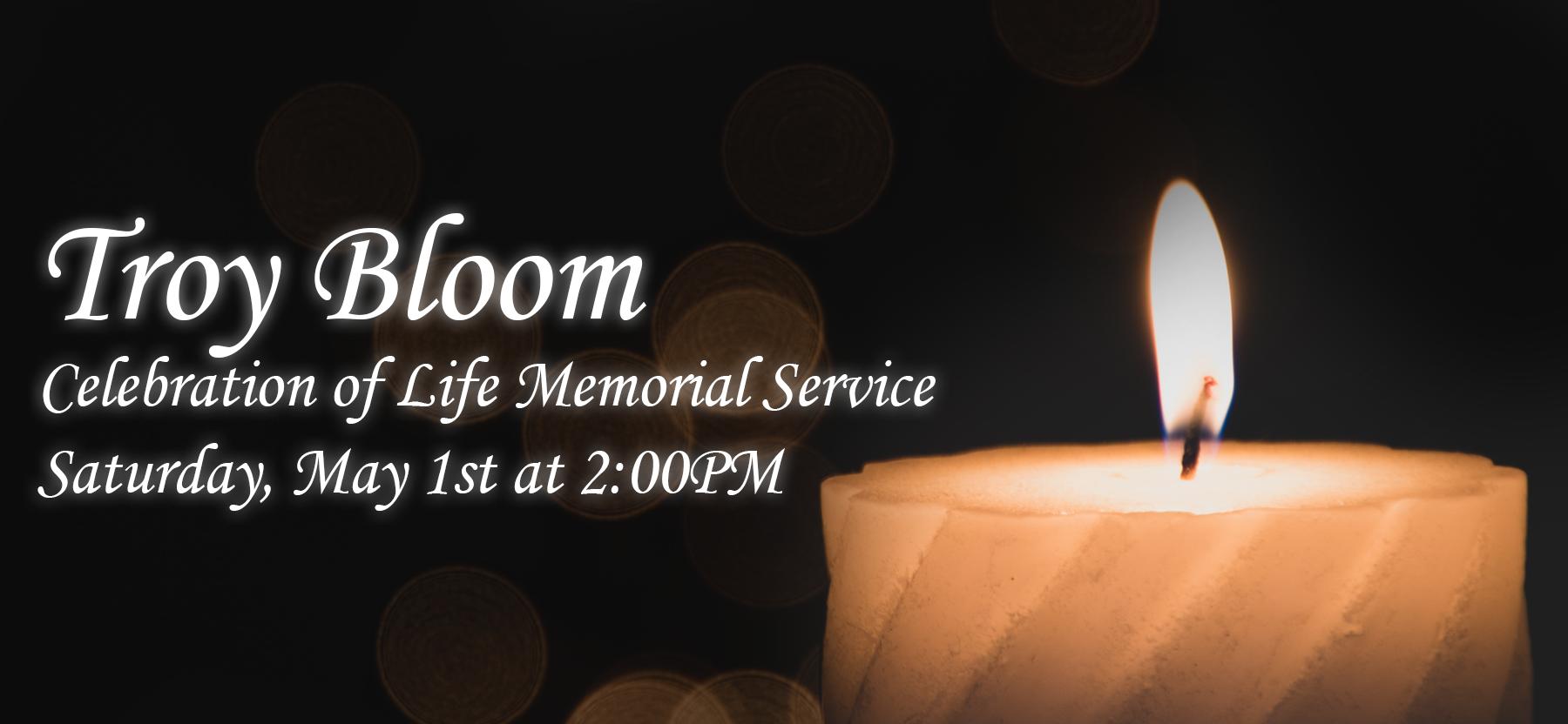Troy Bloom Memorial